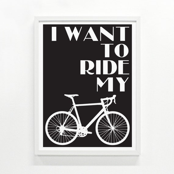 Ride My Bike Poster - Hand Printed, 12 x 16 - Pick Your Color