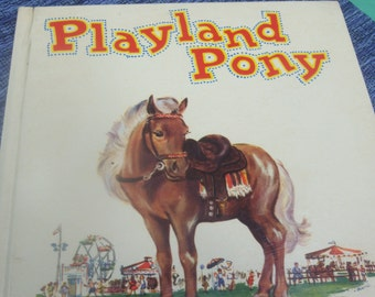 Playland Pony Children's Book / 1950