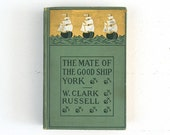 The Mate of the Good Ship York 1902