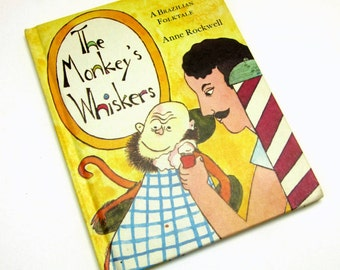 The Monkey's Whiskers by Anne Rockwell 1971 / A Brazilian Folktale of a Mischievous Monkey / Vtg Childrens Book