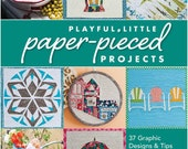 Playful Little Paper-Pieced Projects,  Sewing Book