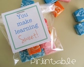 Printable- PDF- You Make Learning Sweet tag - Teacher Appreciation Idea