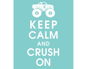 Keep Calm and CRUSH ON (B) - Art Print (Featured in Paris Blue) Keep Calm Art Prints and Posters