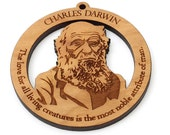 """Charles Darwin Ornament - Science Naturalist Geologist and Evolution """"The love for all living creatures is the most noble attribute of man."""""""