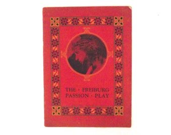 Freiburg Passion Play, 1932 Booklet by Adolf Fassnacht A4
