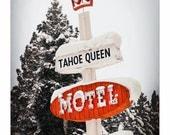 Lake Tahoe Ca Vintage MOTEL SIGN w Snow in winter wonderland Pine Trees ART Photo photograph nostalgia Travel Fun red white wall decor