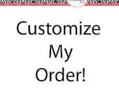 custom my order!