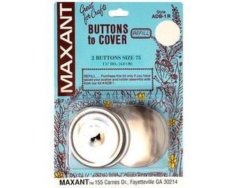 Buttons to Cover Maxant Size 75 Refill Half Ball  1 7/8""
