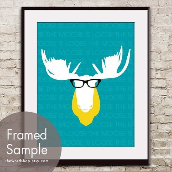 The Moose is Loose (Moose Antlers with Glasses) Art Print (Featured in Oceanic Blue and Canary Yellow) Buy 3 Get One Free