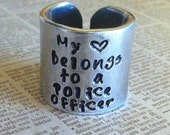 My Heart Belongs to a Police Officer, Fireman, Marine, Soldier, Custom Aluminum hand stamped ring, army wife
