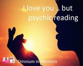 I LOVE YOU BUT- Psychic Medium - Love Reading - What They Really Think  - Email with Pdf