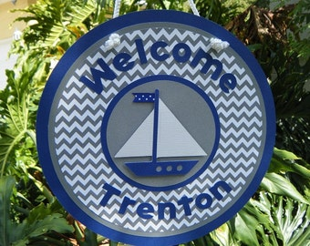 Nautical Sailboat Welcome Baby DOOR SIGN in blue, gray and white