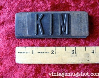 "KIM Printer's TYPE  Wooden Name   1 1/4"" "" x 3 5/8"" VINTAGE Print Plate From a Printshop Repurpose"