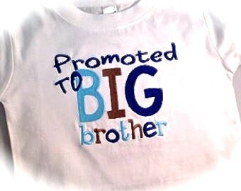 Embroidered Promoted to Big/Brother/Big Sister. Siblings Shirt or Onesie