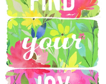 Find your Joy Art Print