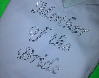 Mother of The Bride T-Shirt. Mother of the Bride Shirt. MOB shirt. Mother of the Bride Rhinestone Shirt.