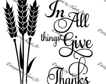 In All things Give Thanks SVG Thanksgiving SVG File  Digital cut file- Instant Download