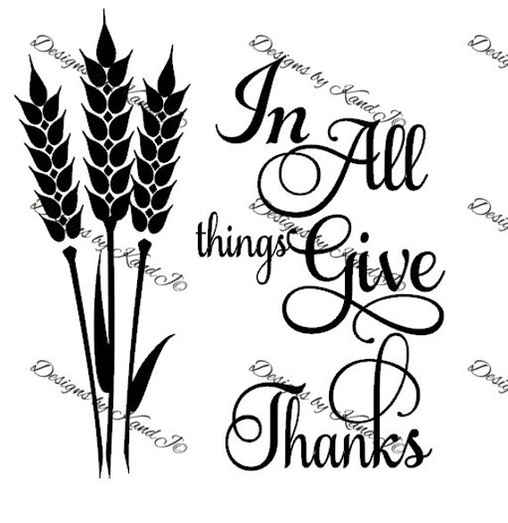In All Things Give Thanks SVG Thanksgiving SVG File Digital