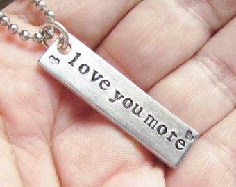 Love You More Necklace ONE Tag Hand Stamped Rectangle Bar Couples Jewelry Charm Aluminum Personalized Stainless Steel Chain Heart Birthday