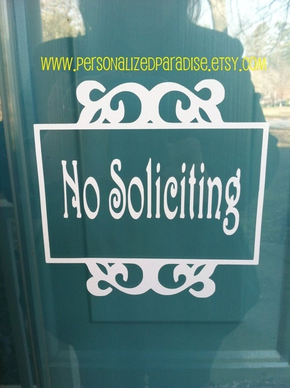 No Soliciting Vinyl Decal, No Soliciting Decal, Vinyl Decal, Fundraiser, Salesmen, Solicitors, No Soliciting Sticker, Front Door, Decal