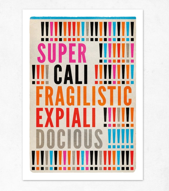 SUPERCALIFRAGILISTICEXPIALIDOCIOUS. Large illustration print 11.70 x 16.50 (A3). Special WINTER offer: Get a poster for free.