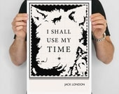 "Literary Art Print, ""Jack London"" Large Wall Art Posters, Literary Quote Poster, Illustration, Black and White Art, Literary Gift"
