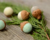 Felted Acorns grey white seafoam mint green nature woodland decor rustic ecofriendly READY to SHIP