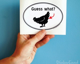 guess what chicken butt vinyl bumper sticker sticker