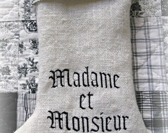 Madame et Monsieur/  French Mrs and Mr/  embroidered/ laundered burlap/ Christmas stocking/ love/ je taime/ wedding/ shower/ engagement