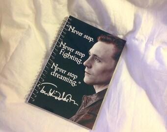 "Tom Hiddleston ""Never stop"" memo book"