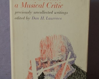 Vintage Bernard Shaw How to Become a Musical Critic, 1961, Hill and Wang, music book, history book classical music Mozart Beethoven antique