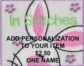 Add Personalization to item not shown personalized- Listing is for one name embroidered to item