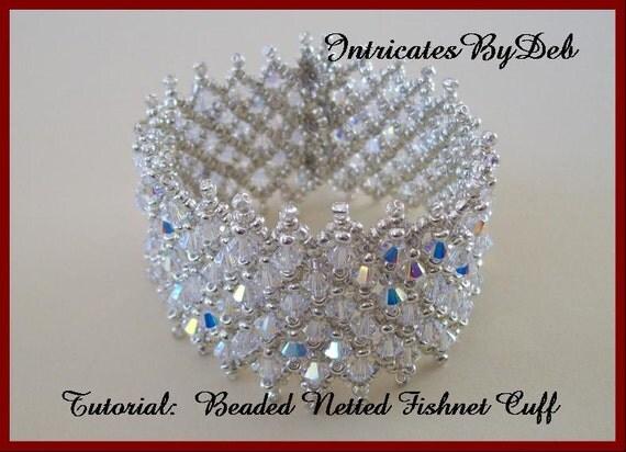 Tutorial Bead Netting Crystal Bicone Cuff By Intricatesbydeb