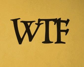 Wtf Wall Art,WTF metal art,novelty,home decor,trendy, Artwork Decor,Humor,W.T.F.