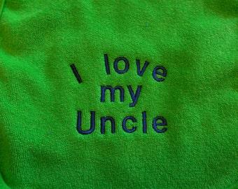 I Love My Uncle Green Baby Bib Embroidered Newborn Toddler Bib