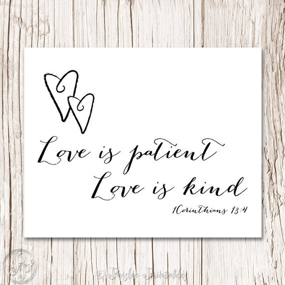 Love Is Patient Love Is Kind Quote: Items Similar To Love Is PATIENT Love Is KIND 1Corinthians