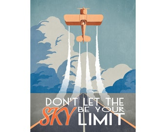 Don't Let the Sky Be Your Limit - vintage style airplane poster print 16x20""
