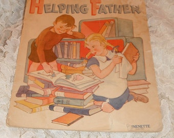 Helping Father Linenette Book No. 481 Vintage 1940 Book
