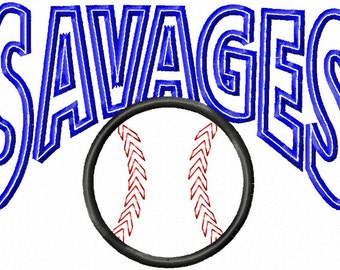 SAVAGES - Arched - Baseball - Applique - Machine Embroidery Design -  6 sizes