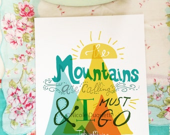 The Mountains are calling...- 8x10 print