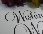 Wedding Reception - Wishing Well Sign