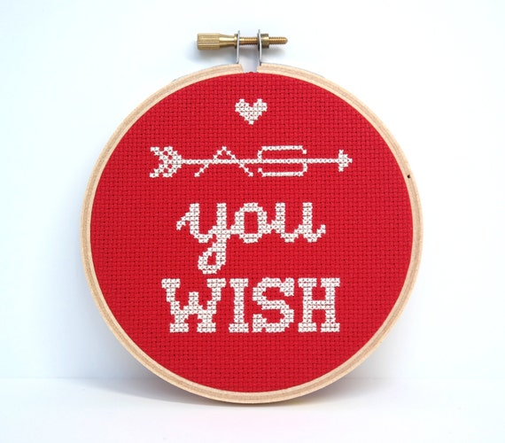 As You Wish cross stitch quote