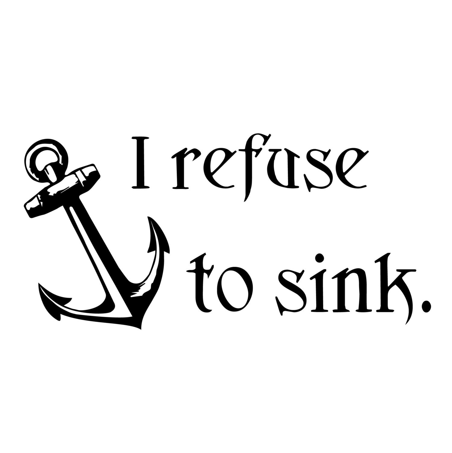 i refuse to sink anchor infinity wallpaper - photo #39