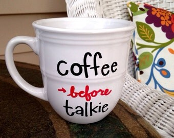 Coffee Cup - Coffee Before Talkie