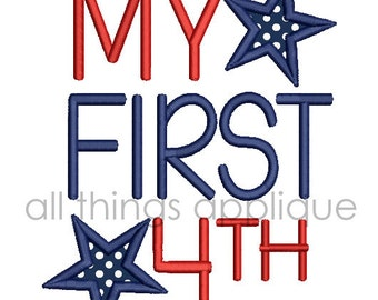 My First 4th Applique Design - 3 Sizes -  INSTANT DOWNLOAD