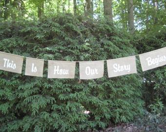 Our Story Begins Banner, Burlap Banner, Rustic Wedding, Rustic Sign, Wedding Banner, Burlap Wedding, Rustic Burlap, Your Divine Affair
