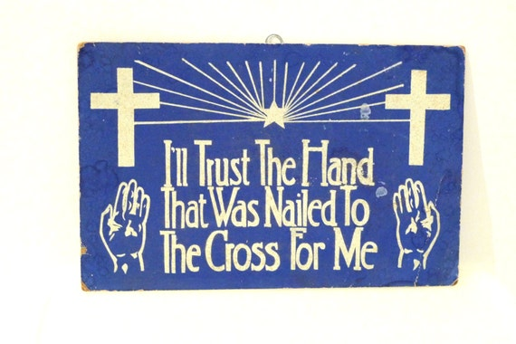 Church Sign Vintage 1940s Religious Poster Christian Text Jesus Easter Gift Trust the Hand Nailed to Cross Blue Silver Glitter Board