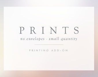 ADD ON - Printed Items No Envelopes - Design Not Included