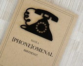 """Funny Birthday Card - Vintage - Phone - 100% Recycled Paper - """"Have a Phoneomenal Birthday"""""""