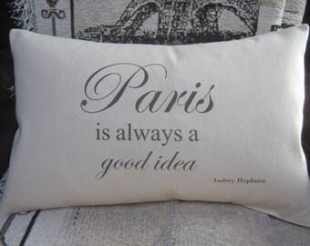 """Paris Is Always A Good Idea - 12"""" x 18"""" Cotton Canvas Decorative Pillow Cover - Eiffel Tower - Audrey Hepburn Quote"""